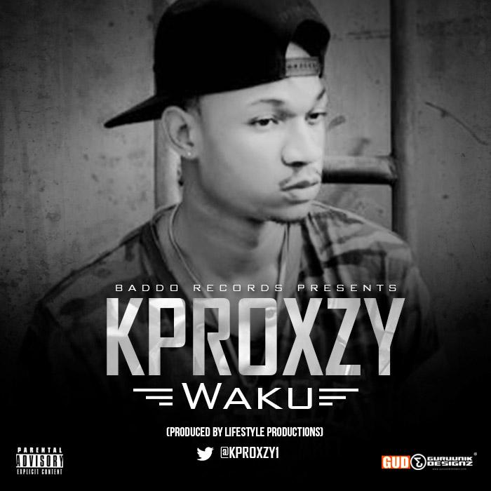 KPROXZY - WAKU [ART]_tooXclusive.com