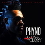 ALBUM REVIEW: Phyno – No Guts No Glory