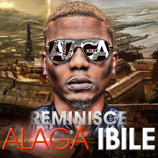Reminisce-ALAGA-IBILE-Artwork