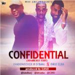 Shadowboxer – Confidential ft. Idris Elba & D'Banj