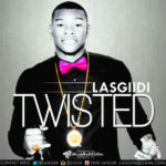 Lasgiidi – Twisted