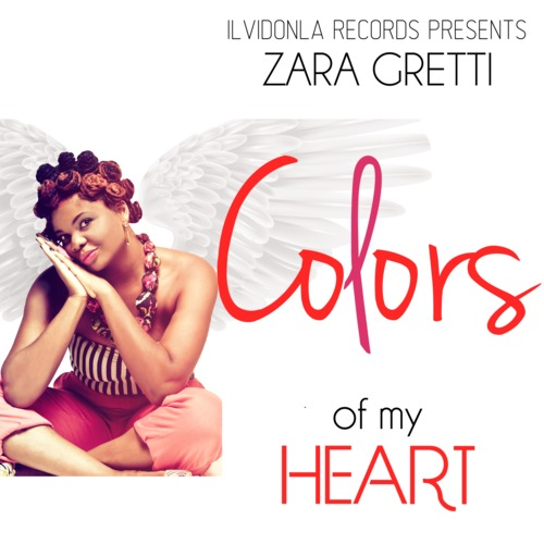 Zara Gretti - Colours of my Heart [ART]