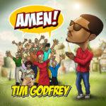 Tim Godfrey – Amen
