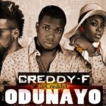 Creddy F – Odunayo ft. Chidinma & Phyno