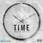 Pablo – Time ft. Grant Chris