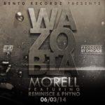 Morell – Wazobia ft. Reminisce & Phyno