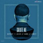 Boogey – Salute Me ft. Aduke, Sabre & Lord V