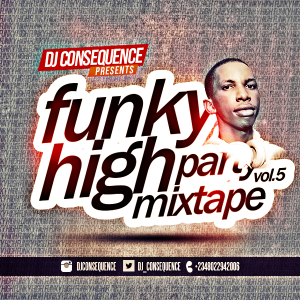 DJ Consequence Presents Funky High Party Volume 5 [ART]_tooXclusive.com