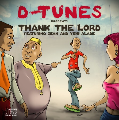 D'Tunes - Thank The Lord ft. Sean Tizzle & Yemi Alade-ART-tooXclusive.com