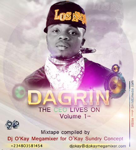 Dagrin The CEO lives On 2