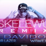 VIDEO:Davido – Skelewu Remix ft. Major Lazer & Wiwek