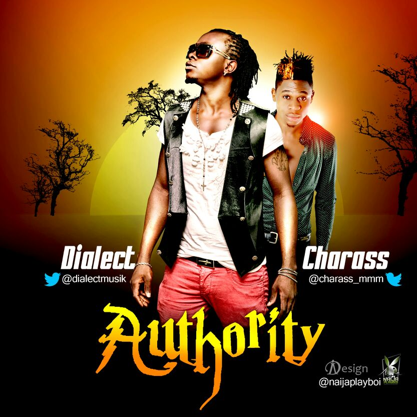 Dialect - Authority ft. Charass-ART-tooXclusive.com