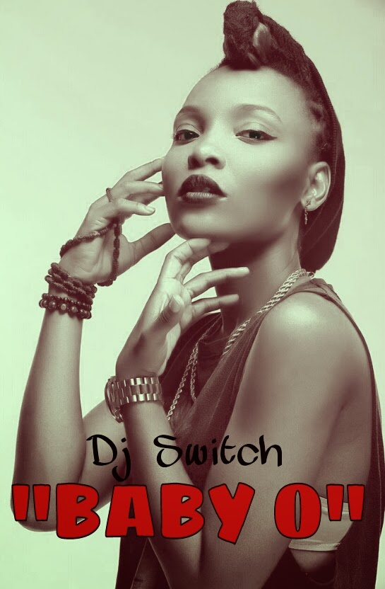 Dj Switch - Baby O-ART-tooXclusive.com