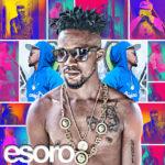 Esoro – Papi & Mami (Prod by Del B) + Veronica ft. Davido (Prod by Shizzi)