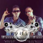 Patoranking & Faze – Tonite (Prod by Wizzy Pro)