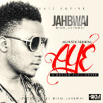 Jahbwai – Aye (Acoustic Cover)