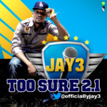 Jay 3 – Too Sure