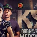 K9 – Lord Have Mercy ft. Olamide