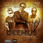 Kwaw Kese – Deemus (Remix) ft. Danagog & Dee Kay