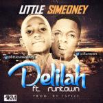 Little Simeoney – Delilah ft. Runtown (Prod by Tspize)