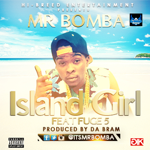 Mr Bomba - Island Girl (ART)