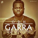 ODH – Garra ft. Boj & Hafeez