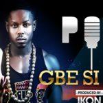 Poe – Gbe Si Le (Prod by Ikon)