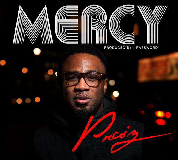 Praiz - Mercy-Art-tooXclusive.com
