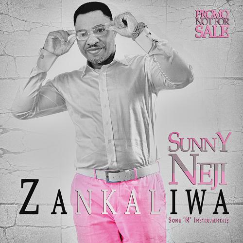 www.djcentiz.com - Sunny Nneji – Zankaliwa-ART-tooXclusive.com