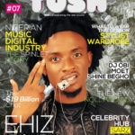 "MTV Base VJ ""Ehiz"" & Choc Boi Nation's ""Enzo"" Grace Tush Magzine Issue 7 Cover"