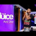 "VIDEO: Ayo Jay On The ""Juice"" SPOT ON!"