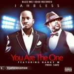 JahBless – You Are The One ft. Banky W (Prod by Sarz)