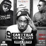 Ice Prince – Can I Talk ft. Joel Ortiz & M.I