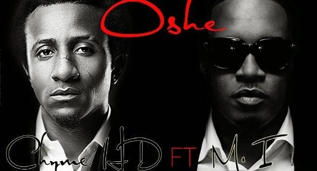 Chyme HD - Oshe ft M.I-ART_tooXclusive.com