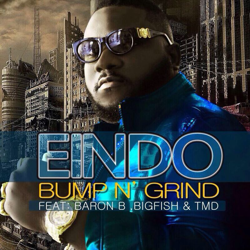 Eindo - Bump N Grind-Artwork_tooXclusive.com