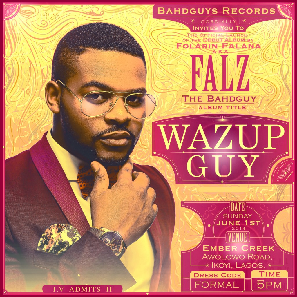Falz Wazup Guy Album Launch Concert Poster_tooXclusive.com