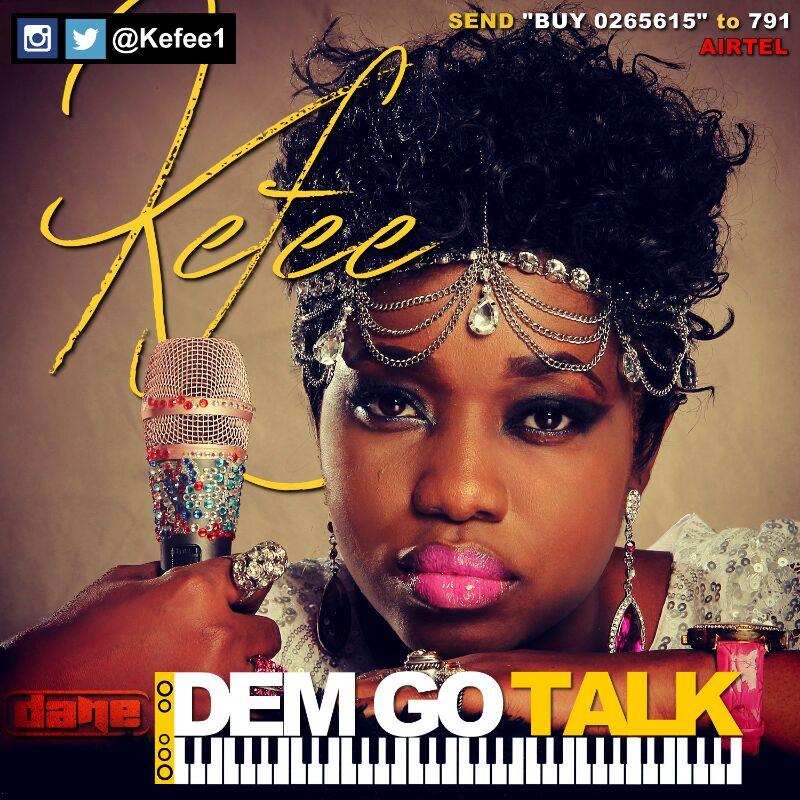 Kefee - Dem Go Talk-ART-tooXclusive.com