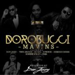 The Mavins – Dorobucci ft. Don Jazzy, Tiwa Savage, Dr. Sid, D'Prince, Reekado Banks, Korede Bello & Di'Ja