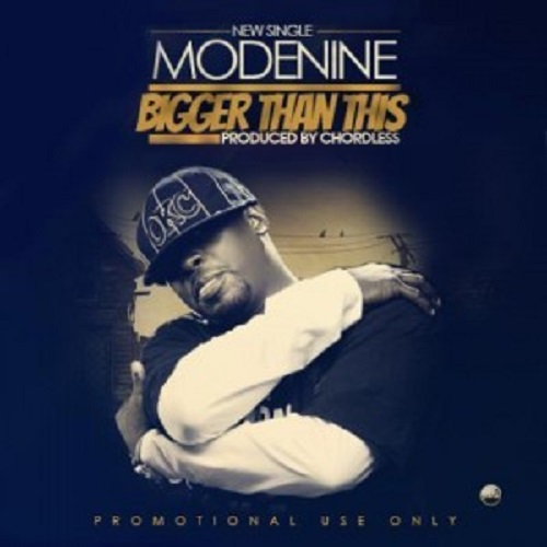 Modenine - Bigger Than This-ART_tooXclusive.com