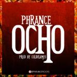 Phrance – Ocho (Prod by Coldflames)