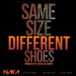 Na!ra – Same Size, Different Shoes