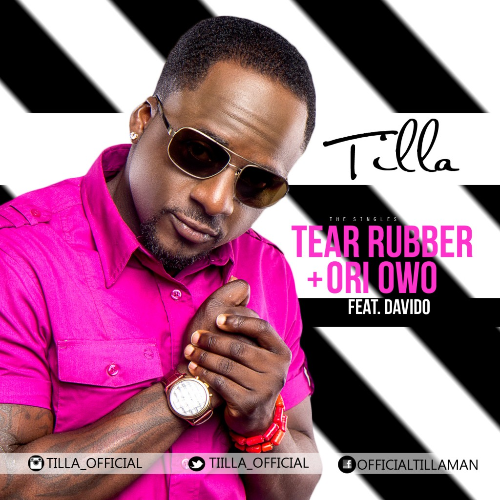 Tillaman - Tear Rubber + Ori Owo ft. Davido-ART_tooXclusive.com