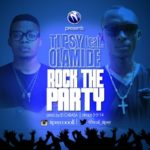 Tipsy – Rock The Party ft. Olamide (Prod by ID Cabasa)