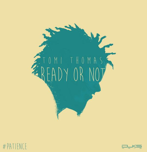 Tomi Thomas (LOS) - Ready or Not-ART-tooXclusive.com