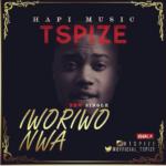Tspize – Iworiwo Nwa