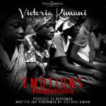 Victoria Kimani – Emotions #BringBackOurGirls