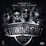 VIDEO: Chopstix – Stinking Shit ft. Ice Prince, Yung L & Endia (B-T-S)