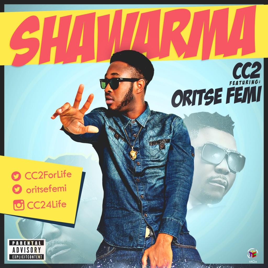 CC2 - Shawarma ft. Oriste Femi-ART