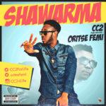 CC2 – Shawarma ft. Oritse Femi