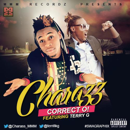 Charass - Correct Oh! ft. Terry G-ART_tooXclusive.com